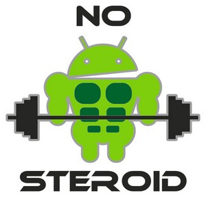 Android no steroid